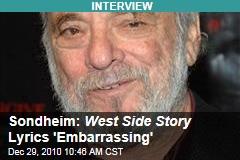 Sondheim: West Side Story Lyrics 'Embarrassing'