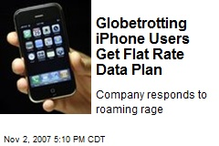 Globetrotting iPhone Users Get Flat Rate Data Plan