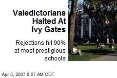Valedictorians Halted At Ivy Gates