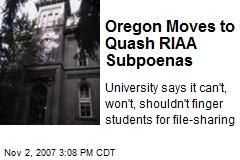Oregon Moves to Quash RIAA Subpoenas
