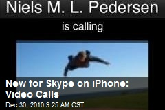 New for Skype on iPhone: Video Calls