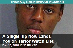 A Single Tip Now Lands You on Terror Watch List
