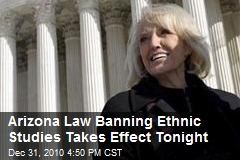 Arizona Law Banning Ethnic Studies Takes Effect Tonight