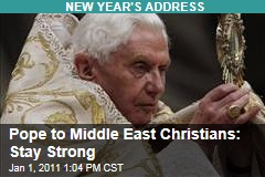 Pope to Middle East Christians: Stay Strong
