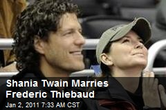 Shania Twain Marries Frederic Thiebaud
