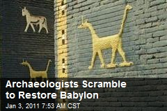Archaeologists Scramble to Restore Babylon