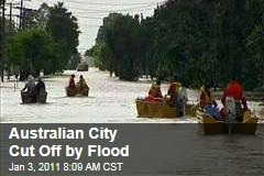 Australian City Cut Off by Flood