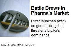 Battle Brews in Pharma's Market