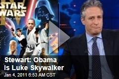 Stewart: Obama Is Luke Skywalker