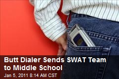 Butt Dialer Sends SWAT Team to Middle School