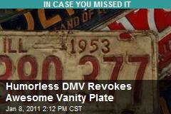 Humorless DMV Revokes Awesome Vanity Plate