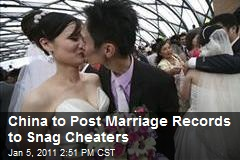 China to Post Marriage Records to Snag Cheaters