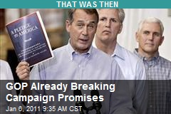 GOP Already Breaking Campaign Promises