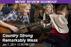 Country Strong Remarkably Weak