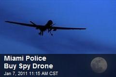 Miami Police Buy Spy Drone