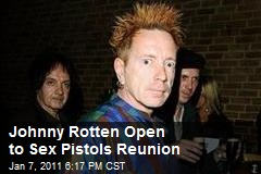 Johnny Rotten Open to Sex Pistols Reunion