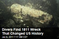 Divers Find 1811 Wreck That Changed US History
