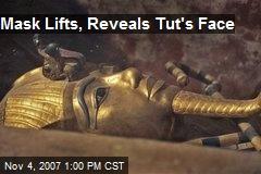 Mask Lifts, Reveals Tut's Face