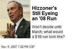 Hizzoner's Still Eyeing an '08 Run