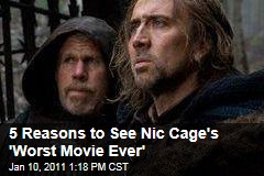 5 Reasons to See Nic Cage's 'Worst Movie Ever'