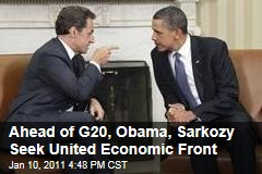 Ahead of G20, Obama, Sarkozy Seek United Economic Front
