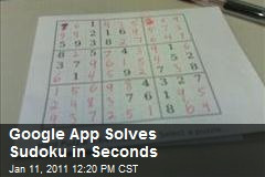 Google App Solves Sudoku in Seconds