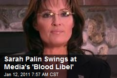 Sarah Palin Swings at Media's 'Blood Libel'