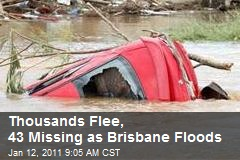 Thousands Flee, 43 Missing as Brisbane Floods