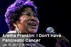 Aretha Franklin: I Don't Have Pancreatic Cancer