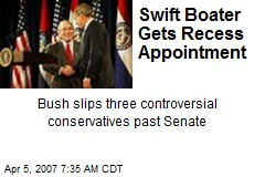 Swift Boater Gets Recess Appointment