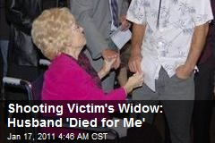 Widow: Shooting Victim 'Died for Me'