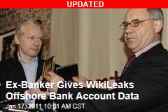 Ex-Banker Gives WikiLeaks Offshore Bank Account Data