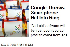 Google Throws Smartphone Hat Into Ring