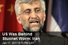 US Was Behind Stuxnet Worm: Iran