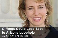 Giffords Could Lose Seat to Arizona Loophole