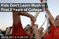 Kids Don't Learn Much in First 2 Years of College