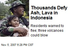 Thousands Defy Ash, Lava in Indonesia