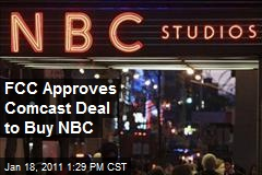 FCC Approves Comcast Deal to Buy NBC
