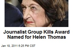Journalist Group Kills Award Named for Helen Thomas