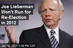 Joe Lieberman Won't Run for Re-Election in 2012