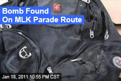 Bomb Found On MLK Parade Route