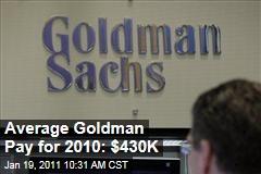 2010 Goldman Sachs Bonuses: $430K