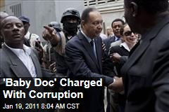 'Baby Doc' Charged With Corruption