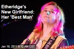 Melissa Etheridge's New Girlfriend Is Her One-Time 'Best Man,' Linda Wallem