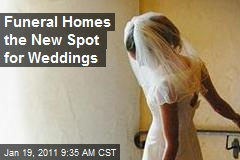 Funeral Homes the New Spot for Weddings