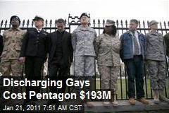Discharging Gays Cost Pentagon $193M