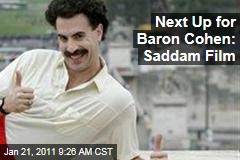 Next Up for Baron Cohen: Saddam Film