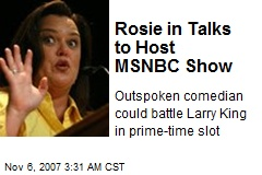 Rosie in Talks to Host MSNBC Show