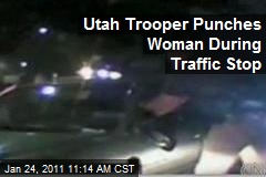 Utah Trooper Punches Woman During Traffic Stop