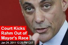 Court Kicks Rahm Out of Mayor's Race